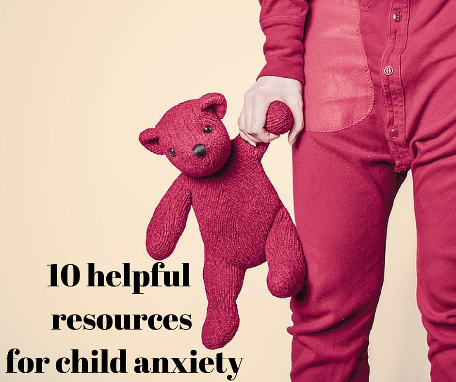Great resources for child anxiety